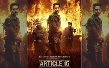 Article 15 Trailer: This Ayushmann Khurrana Starrer Is Powerful And Gut-Wrenching