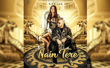 Nain Tere: B Praak New Single Playing Exclusively on 9X Tashan