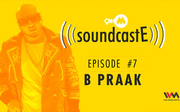 9XM SoundcastE - Episode 7 With B Praak