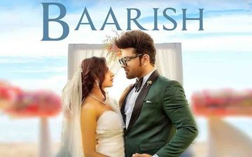 Baarish Song Out: Mahira Sharma - Paras Chhabra's Song Is Sure To Become A Love Anthem