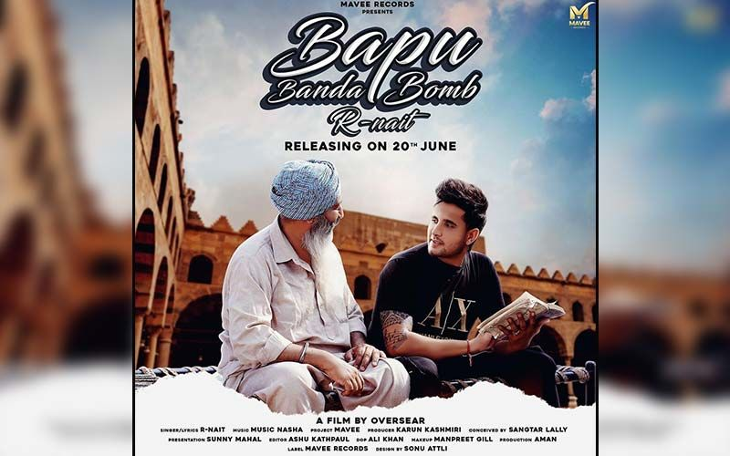 Bapu Banda Bomb: R Nait Wins Hearts With The Latest Song Dedicated To His Father