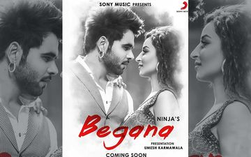 'Begana': Ninja Shares Poster Of His Upcoming Song