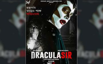 Dracula Sir Official Poster Starring Mimi Chakraborty And Anirban Bhattacharya Released