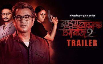Rahasya Romancha Series 2 Trailer Starring Rudranil Ghosh, Kharaj Mukherjee, Rajdeep Gupta Released