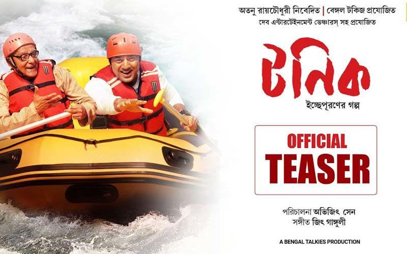 Tonic Teaser Starring Dev Adhikari, Paran Bandopadhyay Released