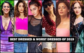 BEST DRESSED & WORST DRESSED Television Actresses Of 2019: Nia Sharma, Hina Khan, Erica Fernandes, Surbhi Jyoti, Aamna Sharif Or Sanjeeda Shaikh?