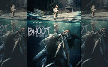 Bhoot Part 1 Poster: The Sight Of Vicky Kaushal Trapped With A Ghost Inside A Ship Is Scary AF