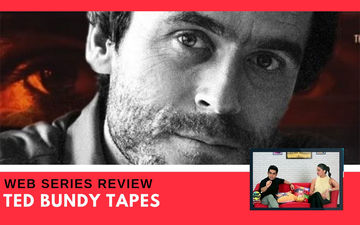 Binge Or Cringe: Can The Ted Bundy Tapes Qualify To Be The Best Crime Drama Of The Season?