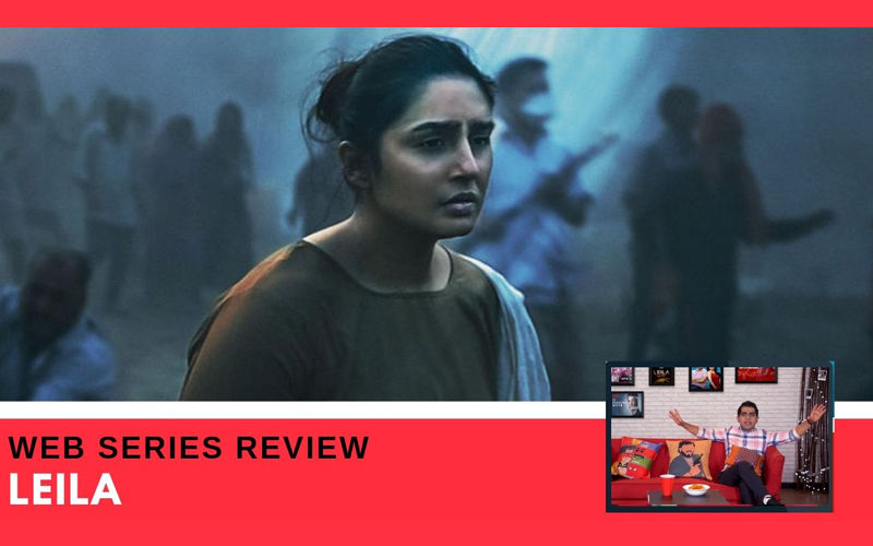 Binge Or Cringe: Is Netflix's New Indian Original Series 'Leila' Worth Your Time?