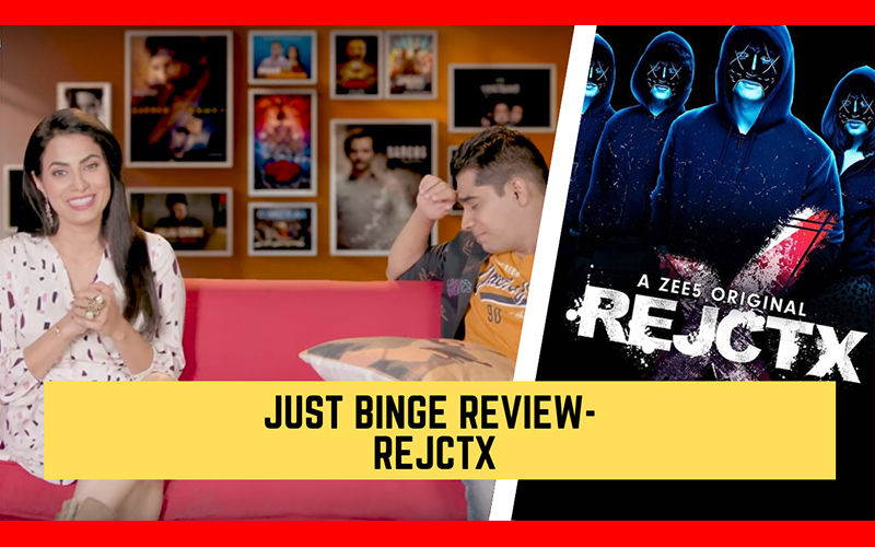 Binge Or Cringe: Is Zee5's Rejctx Worth Your Time?