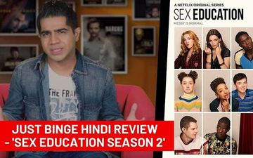 Binge Or Cringe: Sex Education 2 Is Not Limited To Sex Alone, Lots More In-Store For Viewers