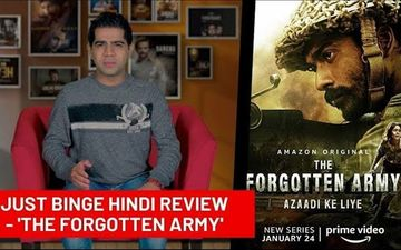 Binge Or Cringe: The Forgotten Army Rightly Instills Patriotic Fervour