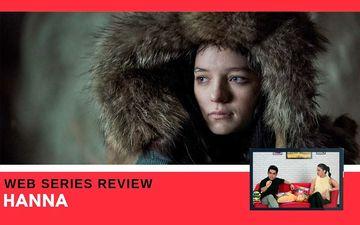 Binge Or Cringe: Will Amazon Prime's Hanna Manage To Recreate The Same Magic As The Original Film?