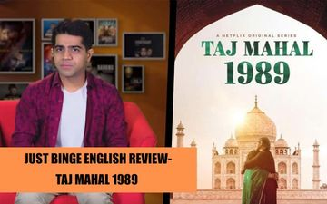 Binge Or Cringe, Taj Mahal 1989 Review: Engross Yourselves Into This Love Soaked Tale That's Replete With Nostalgia