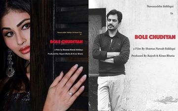 Bole Chudiyan First Look Posters: Nawazuddin Siddiqui-Mouni Roy Make For An Intriguing Jodi