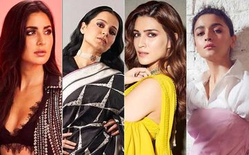 Actresses Who Broke The Box-Office in 2019: Alia Bhatt, Katrina Kaif, Kriti Sanon And Kangana Ranaut