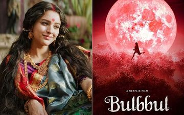 Bulbbul Movie Review: Anushka Sharma's Netflix Film Is A Crisp, Engaging Supernatural Delight Backed With Brilliant Performances