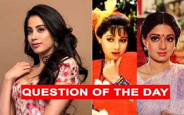 Can Janhvi Kapoor Pull Off Her Double Role In Rooh-Afza As Effectively As Sridevi Did In Chaalbaaz?
