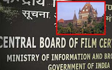"Bombay High Court Bashes CBFC, Says ""You Will Not Decide What One Wants To Watch"""