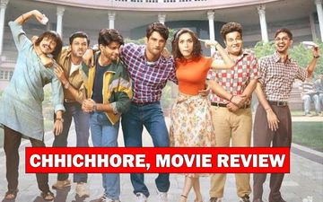 Chhichhore, Movie Review:  Sushant-Shraddha Gang's Chhichhorapan Brings A Lump In Your Throat