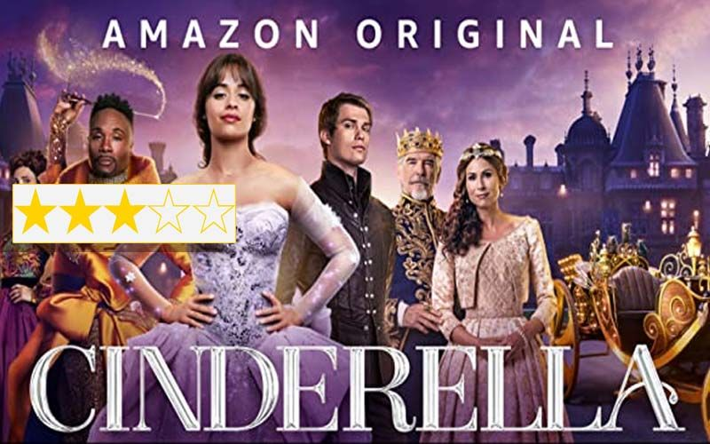 Cinderella Review: Ignore The Hooting, Saucy, Sassy And Sexy, Camila Cabello Starrer Is A Charmer