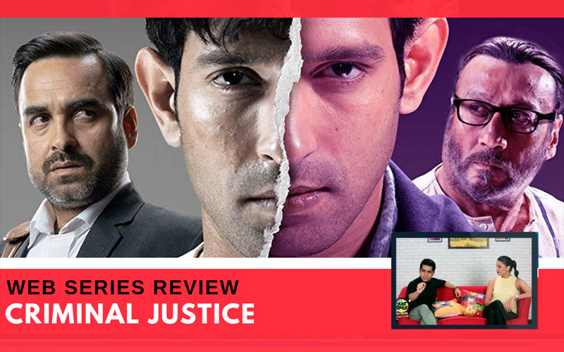 Binge Or Cringe: Should Hotstar's Remake Of Criminal Justice Make It To Your Watch List This Weekend?