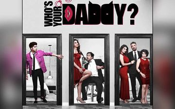 Who's Your Daddy Review, Binge Or Cringe: A Confusing And Twisted Plot Overshadows The Giggles
