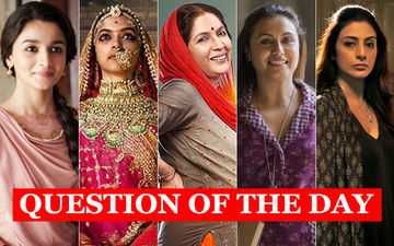 Who Should Win The Best Actress Filmfare Award 2019- Alia, Deepika, Rani, Tabu Or Neena?