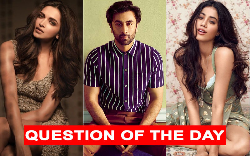 Would You Like To See Deepika Or Janhvi Opposite Ranbir In Luv Ranjan's Next?