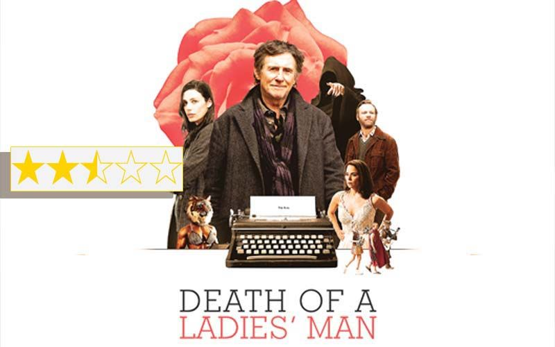 Death Of A Ladies' Man Review: The Film Is For The Leonard Cohen-Gabriel Byrne Fans