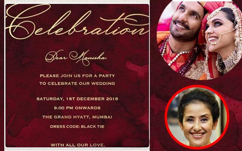 Deepika Padukone-Ranveer Singh Special Wedding Reception For Bollywood:  Manisha Koirala Puts Out Invitation Card And It Spreads Like Wildfire