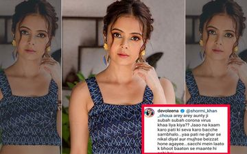 Devoleena's Nasty Comment 'Pati Ki Seva Karo Bachche Sambhalo' Leaves Netizens FURIOUS, Shame Her For Disrespecting Housewives