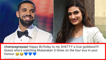 Drake Just Called Athiya Shetty 'My Shetty A True Goddess' And We Can't Keep Calm