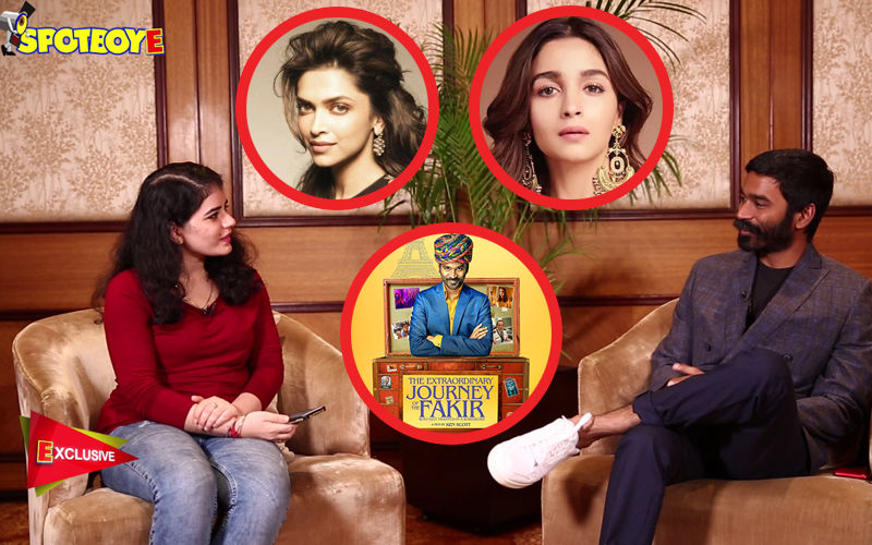 Dhanush Speaks Up On Working With Deepika-Alia, His Next Bollywood Film, Politics And The Extraordinary Journey Of Fakir