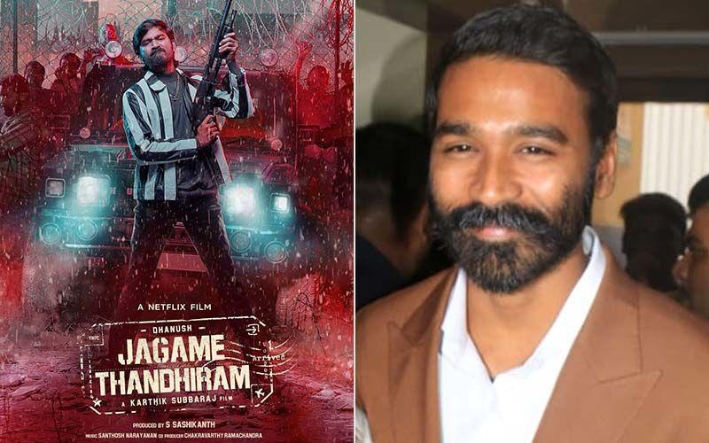Jagame Thandiram: Dhanush Raja Grateful To Director Karthik Subbaraj For His Character Suruli The Notorious Gangster