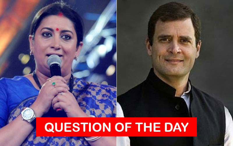 Did Smriti Irani's Win Over Rahul Gandhi In Elections 2019 Surprise You?