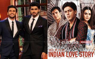 बॉलीवुड के गुंडे रणवीर सिंह और अर्जुन कपूर का अब फिल्म कल हो ना हो से जुड़ गया है कनेक्शन