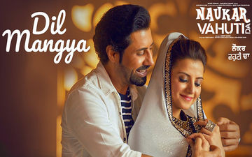 'Dil Mangya': New Song From Binnu Dhillon And Kulraj Randhawa Starrer 'Naukar Vahuti Da' Is Out Now