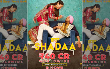 Diljit Dosanjh's Shadaa Smashes Box Office Records, Earns 40 CR In 10 Days