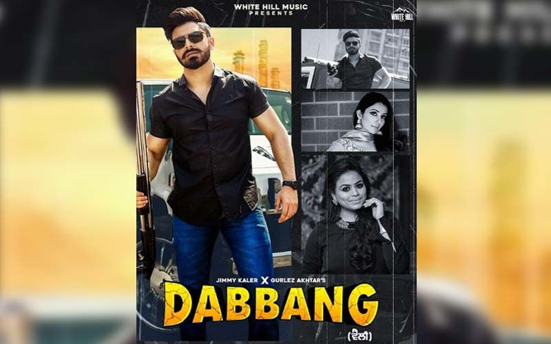 Dabbang: Gurlej Akhtar And Jimmy Kaler Unveiled The Teaser Of Their Upcoming Melody