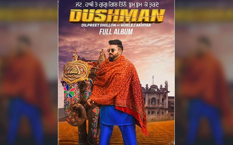 Dilpreet Dhillon Is Coming Up With A New Song 'Dushman'