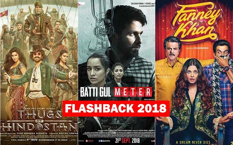 Disasters Of 2018: Thugs Of Hindostan, Batti Gul Meter Chalu, Fanney Khan