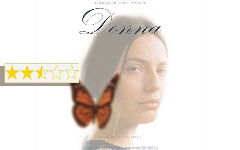 Donna: Stronger Than Pretty Review: The Film Is An Empowering Story Of A Battered Wife