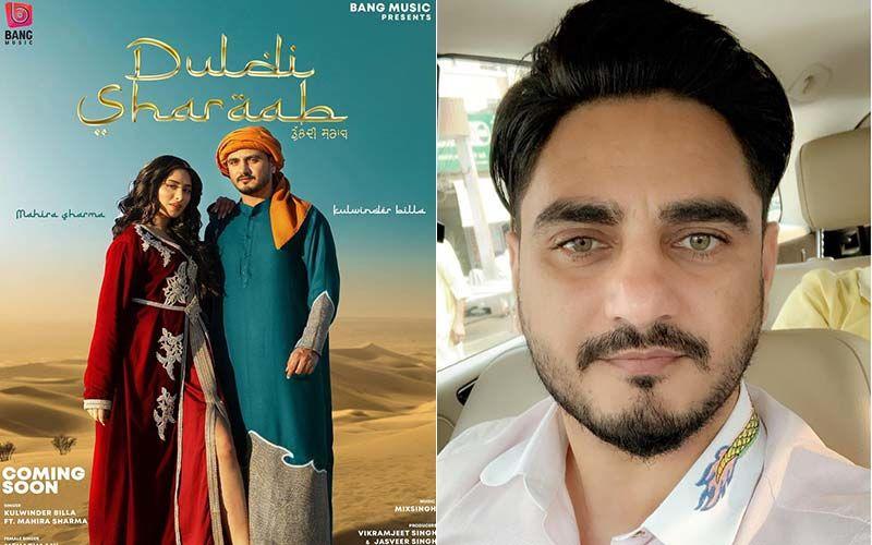 Duldi Sharaab: Kulwinder Billa Drops The Teaser Of His Much-Awaited Song; Features Mahira Sharma