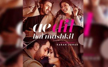Ae Dil Hai Mushkil Trailer Is A Roller Coaster Ride