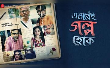 Ebhabei Golpo Hok Teaser Starring Joy Sengupta, Rupanjana Mitra, Bibriti Chatterjee, Shantilal Mukherjee Released