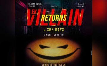 Ek Villain Returns Poster: Arjun Kapoor, Disha Patani, John Abraham Share Official Poster; Announce Release Date