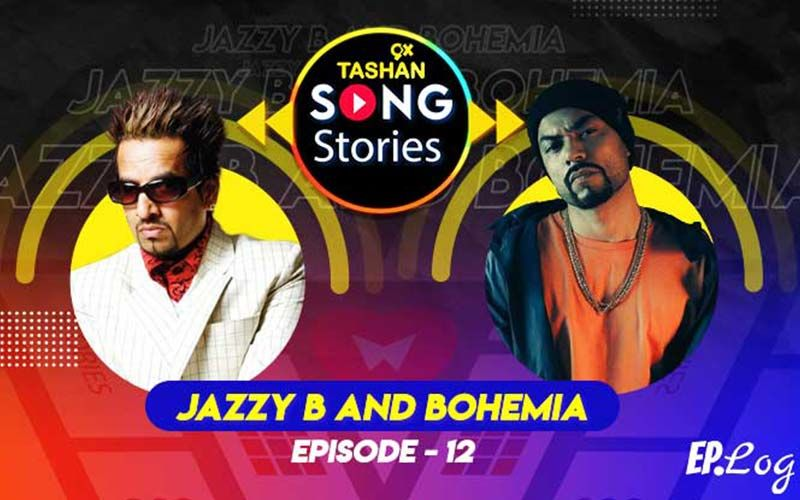 9X Tashan Song Stories: Episode 12 With Jazzy B And Bohemia