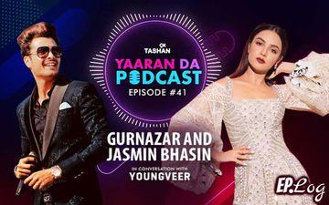 9X Tashan Yaaran Da Podcast: Episode 41 With Gurnazar And Jasmin Bhasin