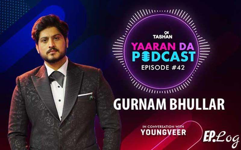 9X Tashan Yaaran Da Podcast: Episode 42 With Gurnam Bhullar